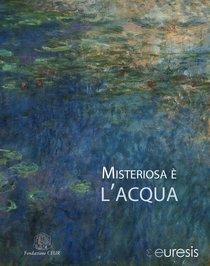 Misteriosa è l'acqua - Euresis   Libro   Itacalibri