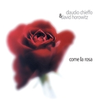 Come la rosa - CD - Claudio Chieffo, David Horowitz | CD | Itacalibri