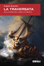 La traversata: Sulle onde dell'anno liturgico. Angelo Busetto   Libro   Itacalibri