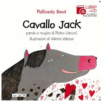 Cavallo Jack. Con cd audio - Pellicanto Band | Libro | Itacalibri