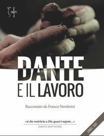 Dante e il lavoro. Con DVD: Raccontato da Franco Nembrini. Franco Nembrini | Libro | Itacalibri