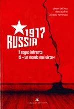 """RUSSIA 1917: Il sogno infranto di un """"mondo mai visto"""". Giovanna Parravicini, Adriano Dell'Asta   Libro   Itacalibri"""