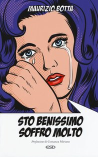 Sto benissimo soffro molto: La Chiesa e le passioni. Maurizio Botta | Libro | Itacalibri
