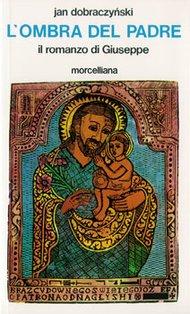 L'ombra del padre: Il romanzo di Giuseppe. Jan Dobraczynski | Libro | Itacalibri