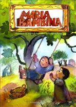 Maria bambina - Giampiero Pizzol | Libro | Itacalibri