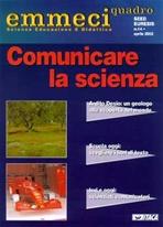 Emmeciquadro 14/2002. Comunicare la scienza: Scienza Educazione e Didattica. AA.VV. | Riviste | Itacalibri