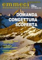 Emmeciquadro 19/2003. Domanda congettura scoperta: Scienza Educazione e Didattica. AA.VV. | Riviste | Itacalibri