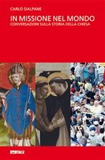 In missione nel mondo - cofanetto - Carlo Dalpane | Libro | Itacalibri