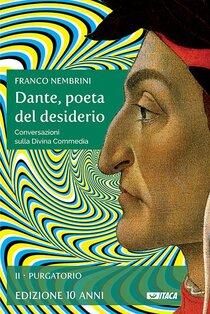 Dante, poeta del desiderio - Volume II: Conversazioni sulla Divina Commedia. Volume II Purgatorio. Franco Nembrini | Libro | Itacalibri