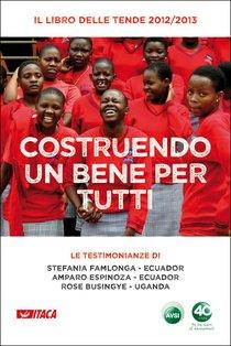 Costruendo un bene per tutti - AA.VV. | Libro | Itacalibri