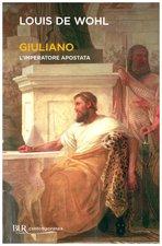 Giuliano, l'imperatore apostata - Louis de Wohl | Libro | Itacalibri