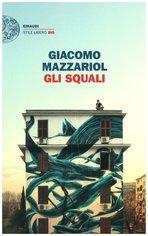 Gli squali - Giacomo Mazzariol | Libro | Itacalibri