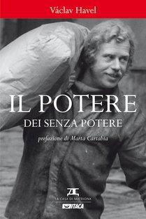 Il potere dei senza potere - Václav Havel | Libro | Itacalibri