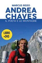 Andrea Chaves. Con DVD: Il poeta e le montagne. Marcus Risso | Libro | Itacalibri