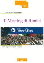 Il Meeting di Rimini: Dalle inquietudini alle incertezze. Salvatore Abbruzzese   Libro   Itacalibri