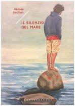 Il silenzio del mare - Asmae Dachan   Libro   Itacalibri
