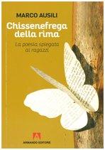 Chissenefrega della rima: La poesia spiegata ai ragazzi   Libro   Itacalibri