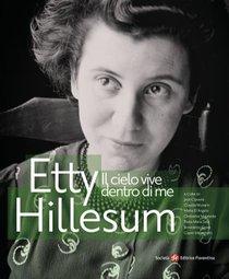 Il cielo vive dentro di me. Etty Hillesum - AA.VV. | Libro | Itacalibri