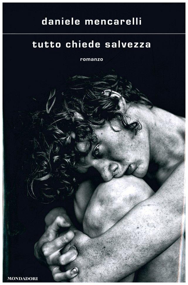 Tutto chiede salvezza - Daniele Mencarelli | Libro | Itacalibri