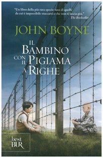 Il bambino con il pigiama a righe - John Boyne | Libro | Itacalibri