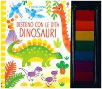 Disegno con le dita. Dinosauri - Fiona Watt | Libro | Itacalibri