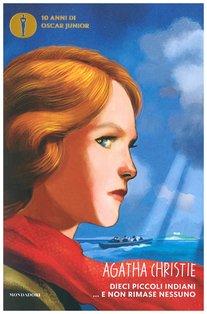 Dieci piccoli indiani: ... e non rimase nessuno. Agatha Christie | Libro | Itacalibri