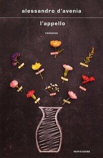 L'appello - Alessandro D'Avenia | Libro | Itacalibri