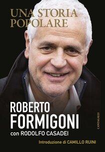 Una storia popolare - Rodolfo Casadei, Roberto Formigoni | Libro | Itacalibri
