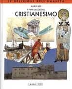 I primi secoli del Cristianesimo - Julien Ries | Libro | Itacalibri