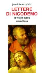 Lettere di Nicodemo: La vita di Gesù. Jan Dobraczynski | Libro | Itacalibri