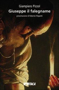 Giuseppe il falegname - Giampiero Pizzol | Libro | Itacalibri