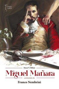 Miguel Manara: commentato da Franco Nembrini. Franco Nembrini | Libro | Itacalibri